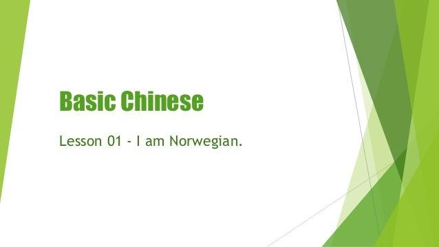 Basic Chinese Lesson 01 - I am Norwegian.