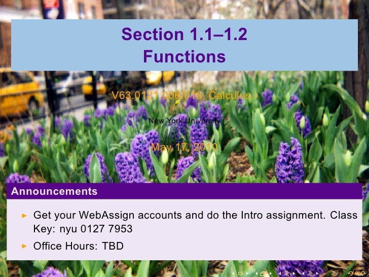 Section 1.1–1.2                      Functions                   V63.0121.006/016, Calculus I                          New...