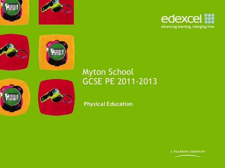 Physical Education  Myton School GCSE PE 2011-2013