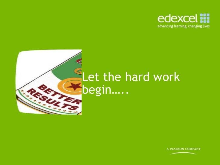 Let the hard work begin…..