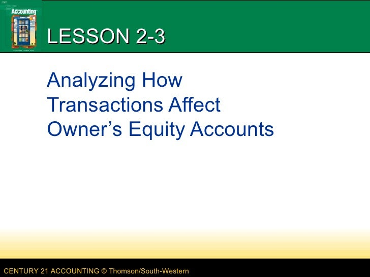 LESSON 2-3 Analyzing How Transactions Affect Owner's Equity Accounts