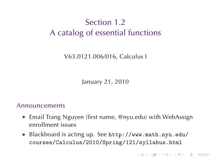 Section	1.2          A catalog	of	essential	functions                V63.0121.006/016, Calculus	I                       Ja...