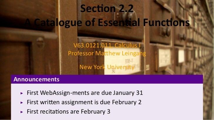 .               Sec on 2.2    A Catalogue of Essen al Func ons                    V63.0121.011, Calculus I                ...