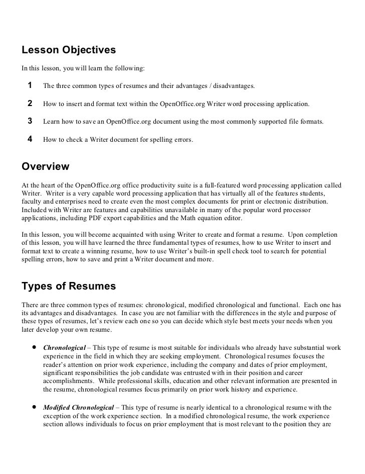 Lesson ObjectivesIn this lesson, you will learn the following:  1      The three common types of resumes and their advanta...