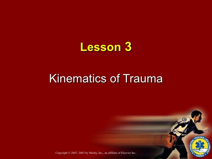 Lesson  3 Kinematics of Trauma