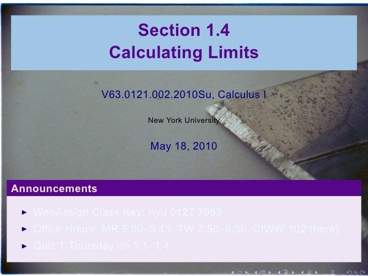 Section 1.4                  Calculating Limits                  V63.0121.002.2010Su, Calculus I                          ...