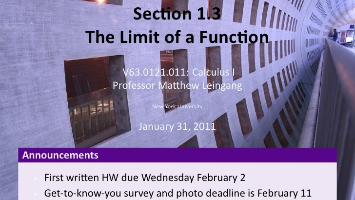 Sec on 1.3               The Limit of a Func on                       V63.0121.011: Calculus I                     Profess...