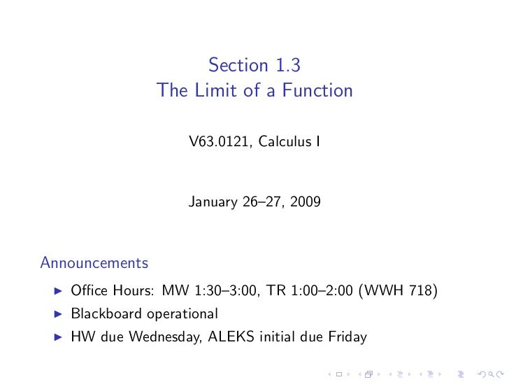 Section 1.3                 The Limit of a Function                      V63.0121, Calculus I                       Januar...