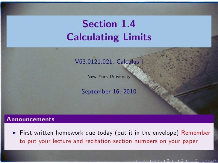 Section 1.4                    Calculating Limits                        V63.0121.021, Calculus I                         ...