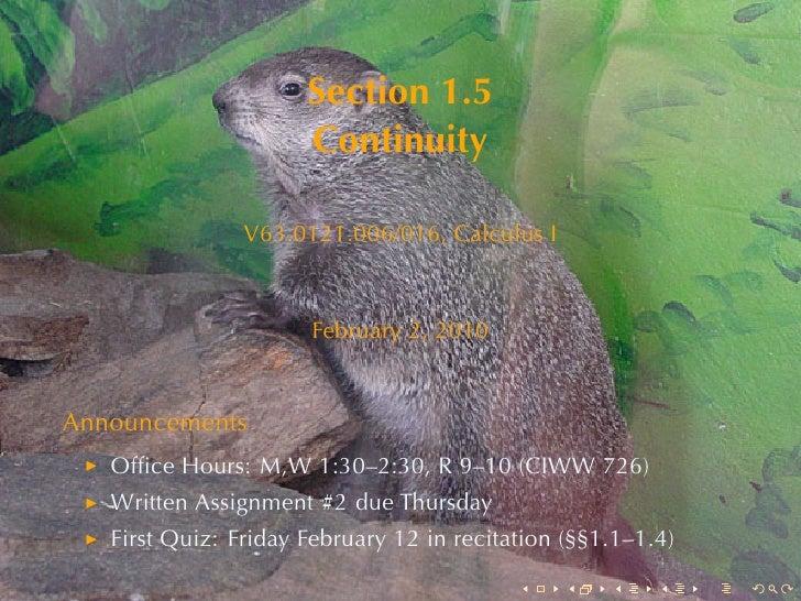 Section1.5                       Continuity                  V63.0121.006/016, CalculusI                          Februa...