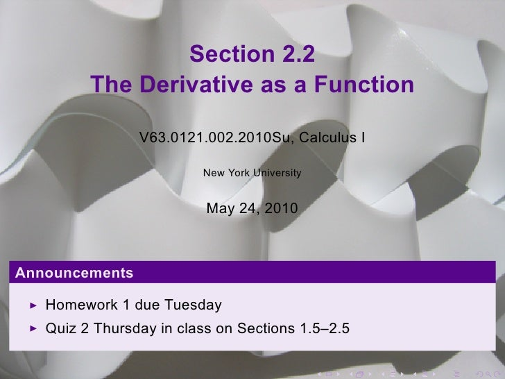 Section 2.2          The Derivative as a Function                  V63.0121.002.2010Su, Calculus I                        ...