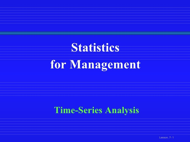 Statistics  for Management  Time-Series Analysis