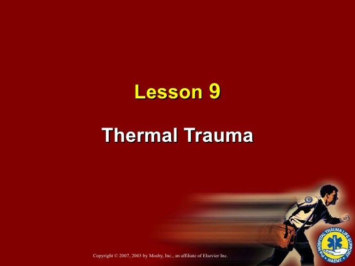 Lesson  9 Thermal Trauma
