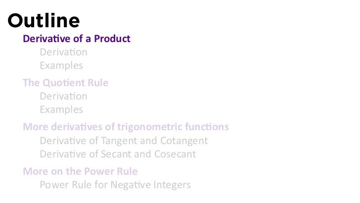 Lesson 9: The Product and Quotient Rules (slides)