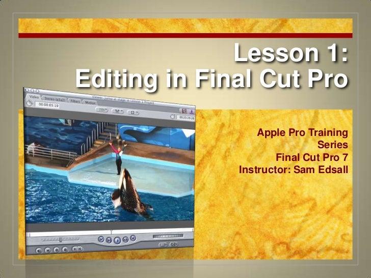 Final Cut Pro 7 Certification Lesson 1