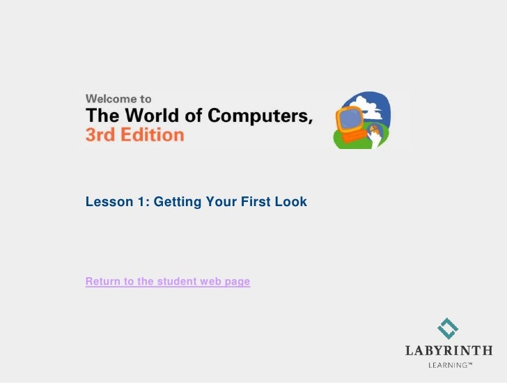 Lesson 1: Getting Your First LookReturn to the student web page