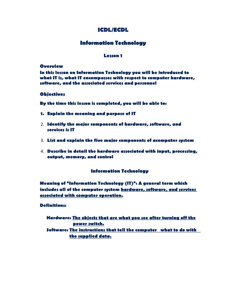 ICDL/ECDL                    Information Technology                               Lesson 1  Overview In this lesson on Inf...
