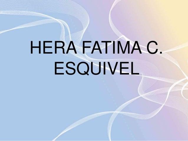 HERA FATIMA C.  ESQUIVEL