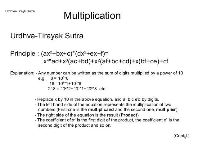 Urdhva-Tirayk Sutra                                  Multiplication   Urdhva-Tirayak Sutra   Principle : (ax2+bx+c)*(dx2+e...