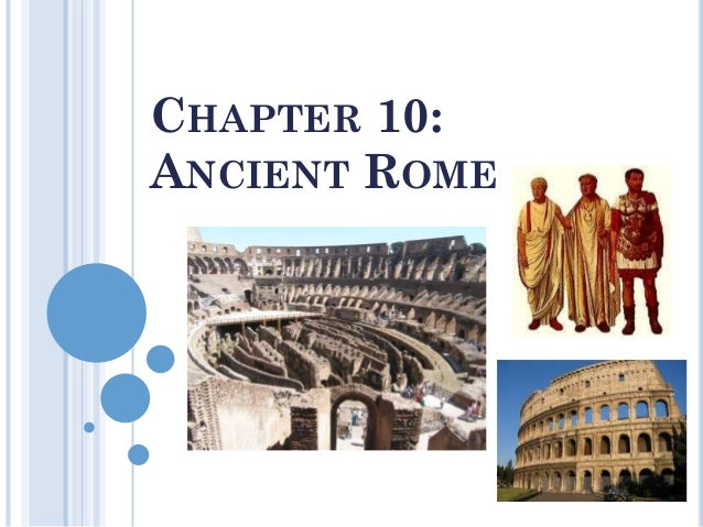 CHAPTER 10: ANCIENT ROME