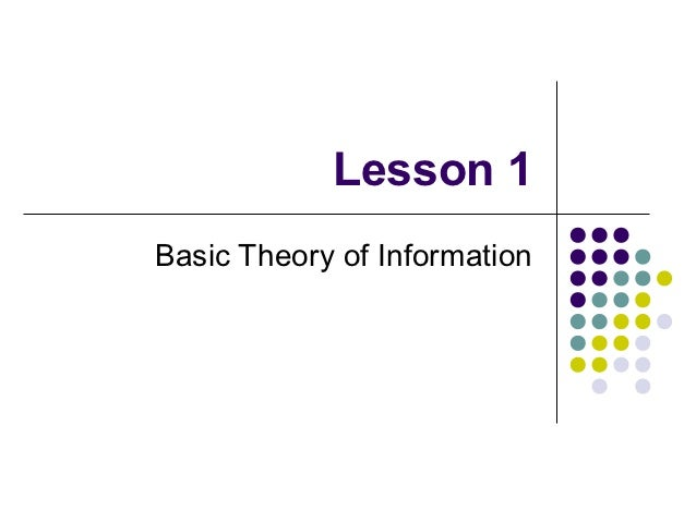 Lesson 1Basic Theory of Information