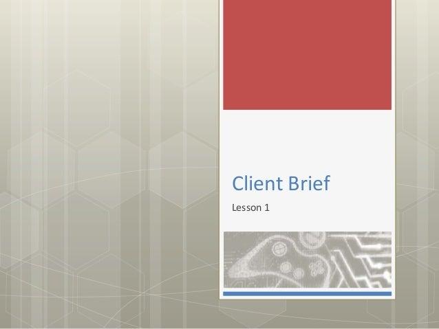 Client Brief Lesson 1