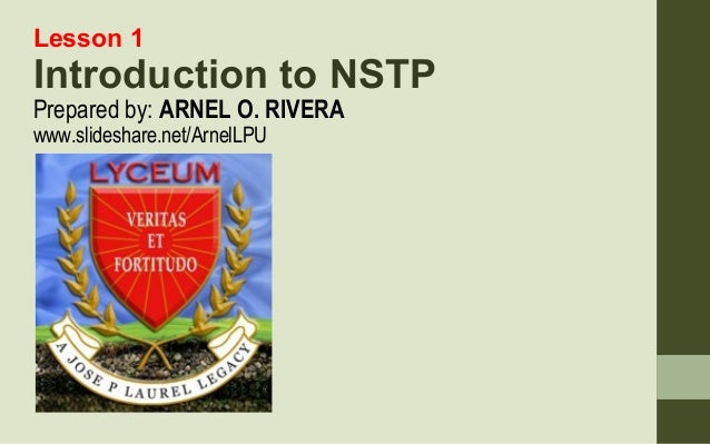 nstp i Read this essay on nstp leader come browse our large digital warehouse of free sample essays get the knowledge you need in order to pass your classes and more only at termpaperwarehousecom.