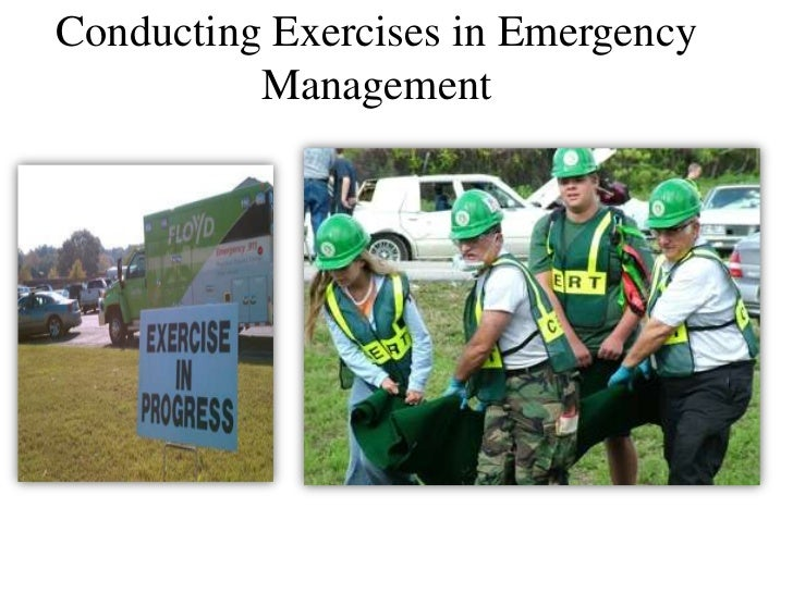 Conducting Exercises in Emergency          Management