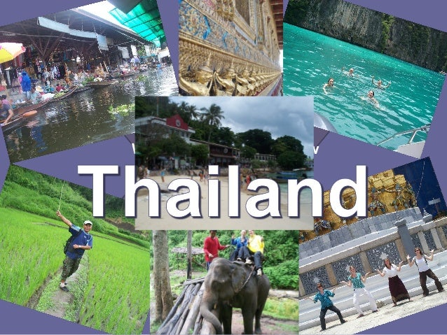 What do you already know about Thailand? Why do people go there?
