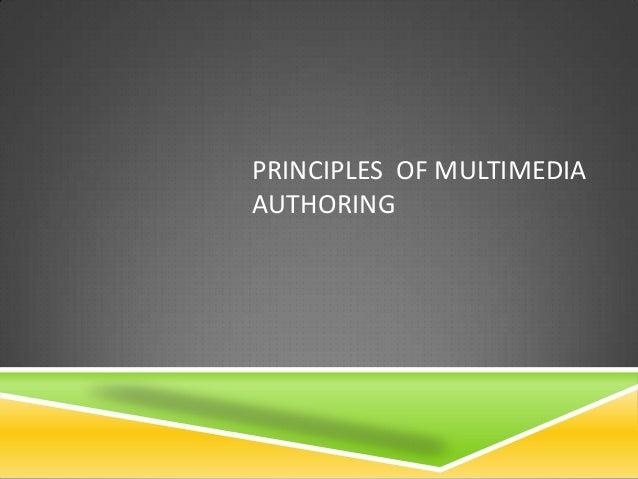 PRINCIPLES OF MULTIMEDIAAUTHORING