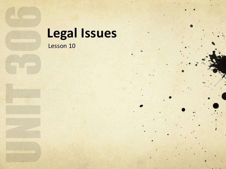 Legal IssuesLesson 10