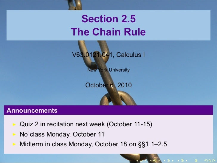 Section 2.5                    The Chain Rule                     V63.0121.041, Calculus I                          New Yo...