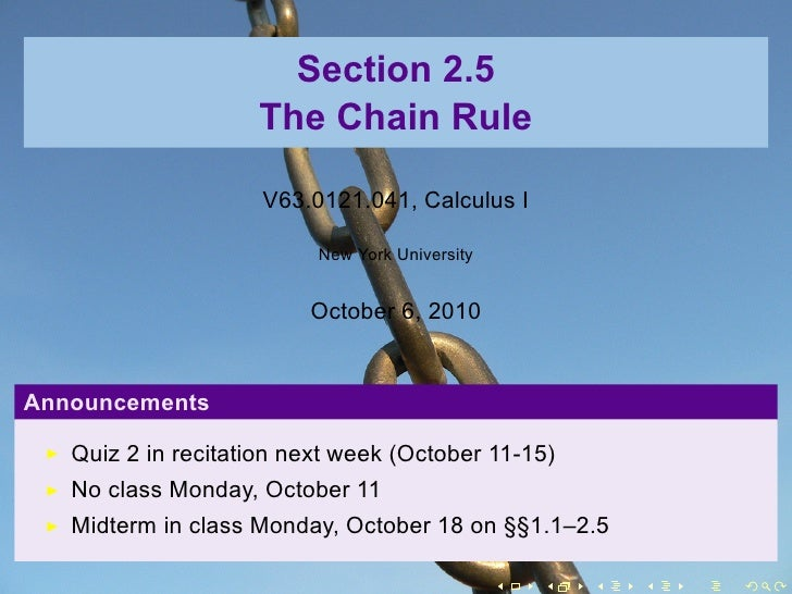 Section 2.5                     The Chain Rule                       V63.0121.041, Calculus I                            N...