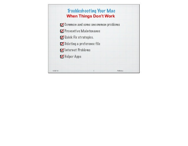 4/20/10 PMBurke Troubleshooting Your Mac When Things Don't Work Common and some uncommon problems Preventive Maintenance Q...