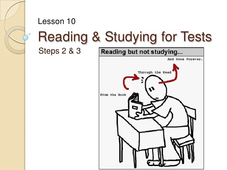 Reading & Studying for Tests <br />Steps 2 & 3<br />Lesson 10<br />