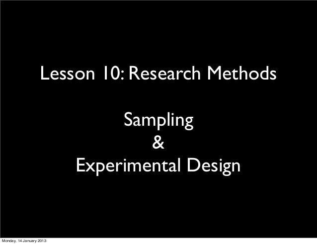 Lesson 10: Research Methods                               Sampling                                  &                     ...
