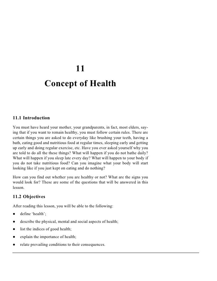 11                    Concept of Health   11.1 Introduction You must have heard your mother, your grandparents, in fact, m...