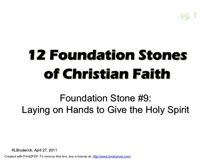 pg. 1               12 Foundation Stones                 of Christian Faith                    Foundation Stone #9:       ...