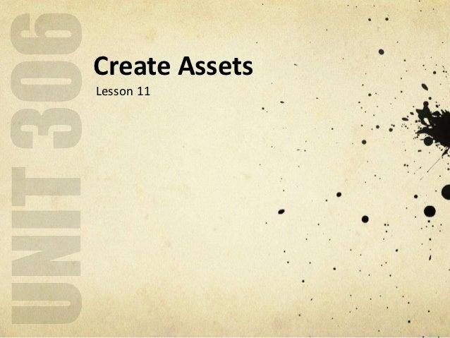 Create AssetsLesson 11