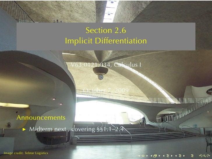 Section2.6                                   ImplicitDifferentiation                                     V63.0121.034, C...