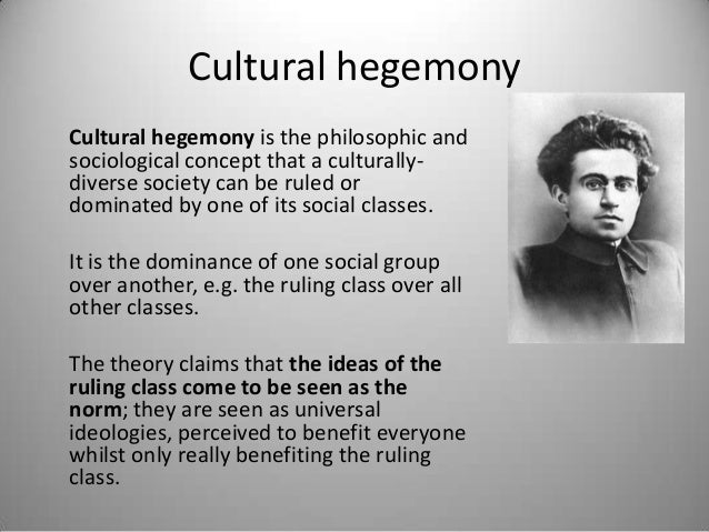Understanding the Concept of Cultural Hegemony With Examples