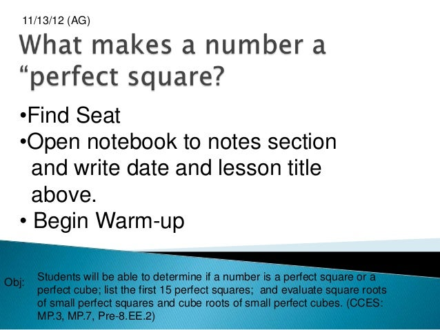 11/13/12 (AG)  •Find Seat  •Open notebook to notes section    and write date and lesson title    above.  • Begin Warm-up  ...