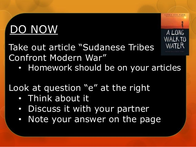 "DO NOW Take out article ""Sudanese Tribes Confront Modern War"" • Homework should be on your articles Look at question ""e"" a..."