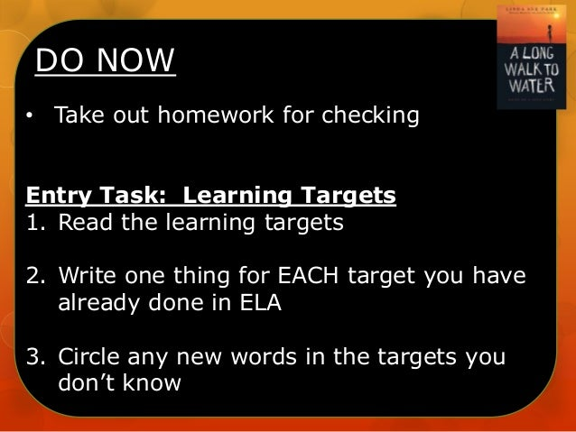 DO NOW • Take out homework for checking Entry Task: Learning Targets 1. Read the learning targets 2. Write one thing for E...