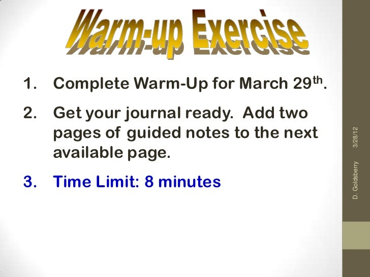 1. Complete Warm-Up for March 29th.2. Get your journal ready. Add two   pages of guided notes to the next                 ...
