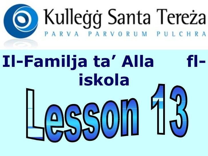 Lesson 13 Il-Familja ta' Alla  fl-iskola
