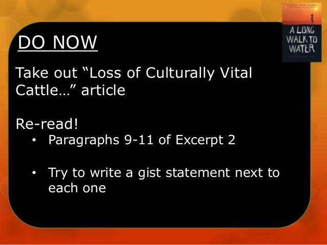 """DO NOW Take out """"Loss of Culturally Vital Cattle…"""" article Re-read! • Paragraphs 9-11 of Excerpt 2 • Try to write a gist s..."""
