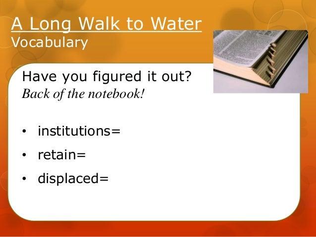 A Long Walk to Water - Lssn 14 Slide 3