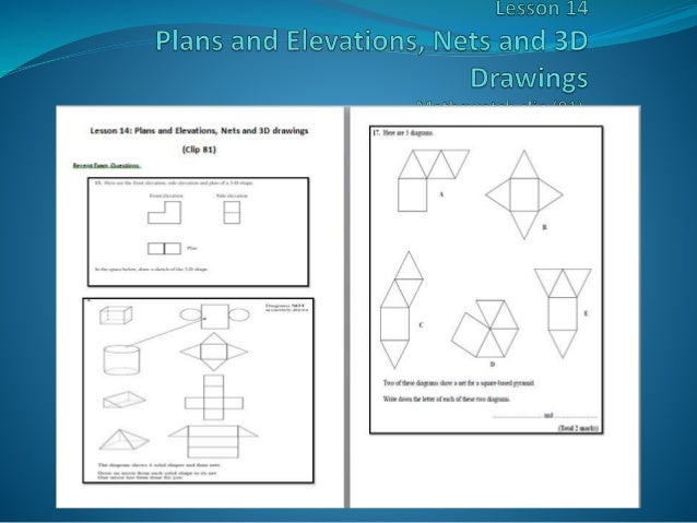 Plan Elevation Questions : Plans elevations and nets