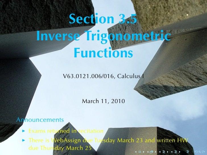Section3.5      InverseTrigonometric            Functions                V63.0121.006/016, CalculusI                   ...